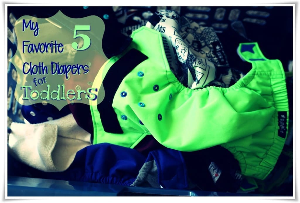 My 5 Favorite Cloth Diapers for Toddlers