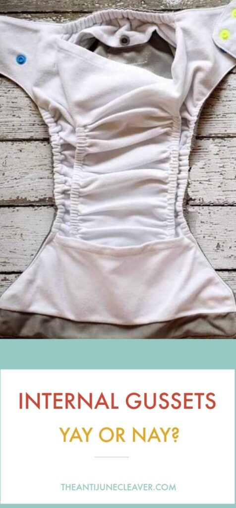 Cloth diapers with internal gussets. Yay or nay? #clothdiapers