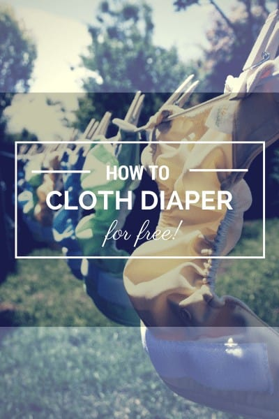 How to Cloth Diaper Your Baby for FREE
