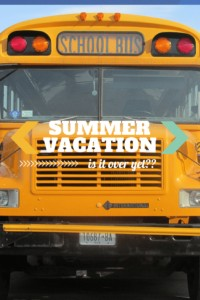 Summer vacation - is it over yet?