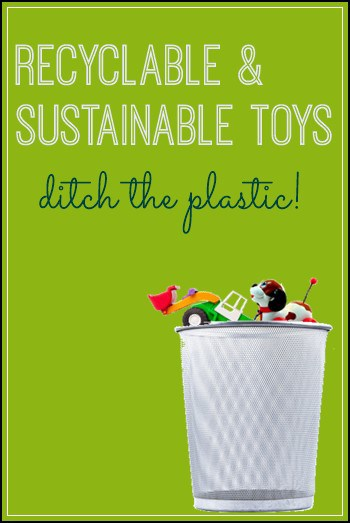 Recyclable & Sustainable Non-Plastic Toy Alternatives