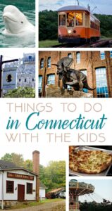 New England travel: Amazing Things to Do in Connecticut with Kids