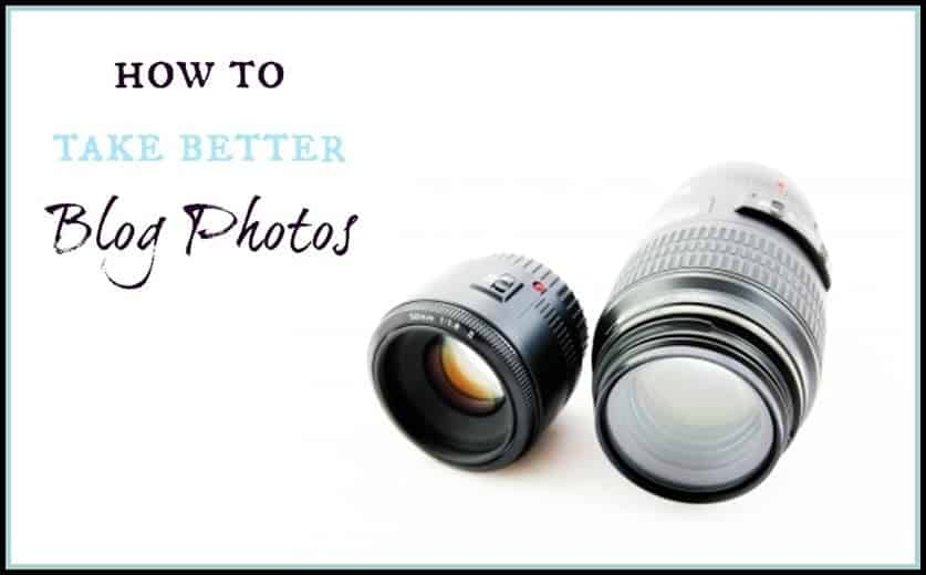 Blogging and blog tips: How to take better blog photos