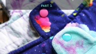 Which Cloth Pad Fabric is Right for You? {Part 2}