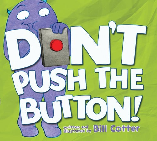 Great Interactive Books for Preschoolers & Toddlers: Don't Push the Button