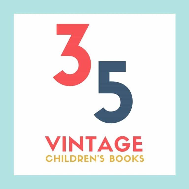 35 Vintage Children's Books Your Modern Kids Will Love