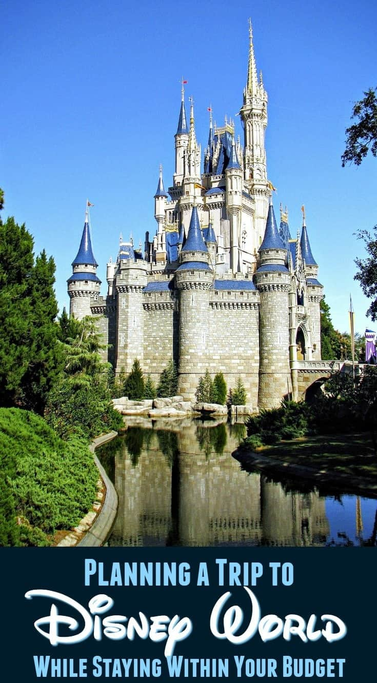 Planning a Trip to Disney World While Staying Within Your Budget