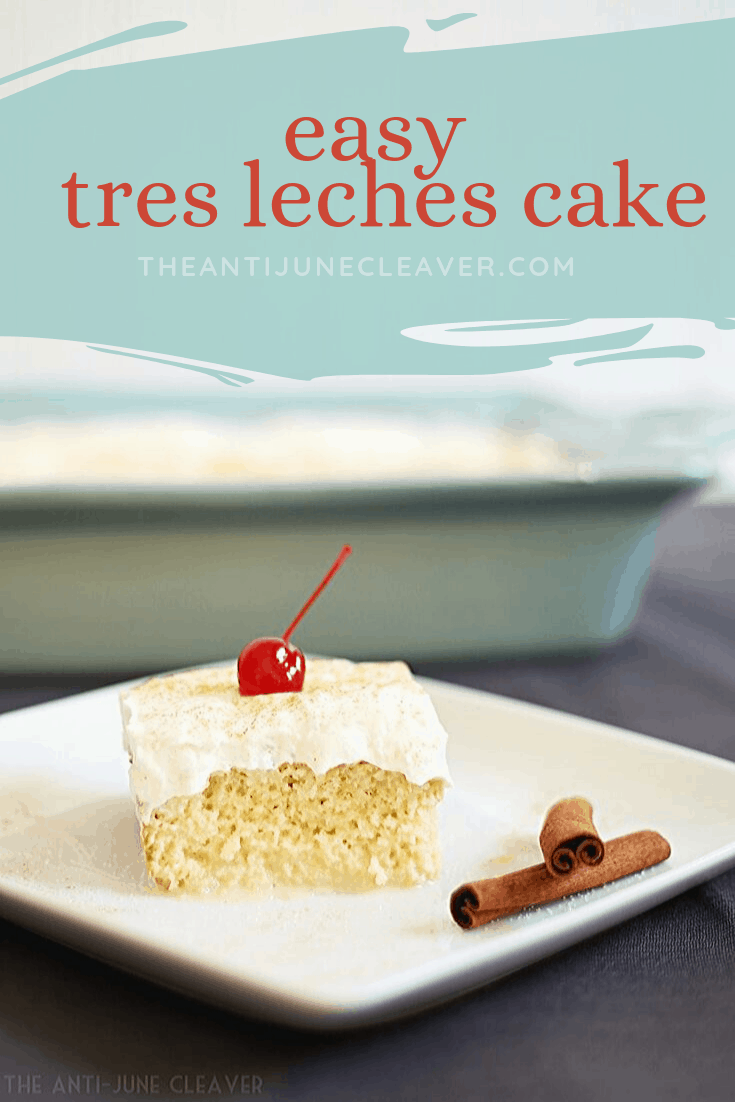 Easy, Mouth-Watering Tres Leches Cake Recipe