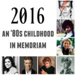 2016: The Year My Childhood Died