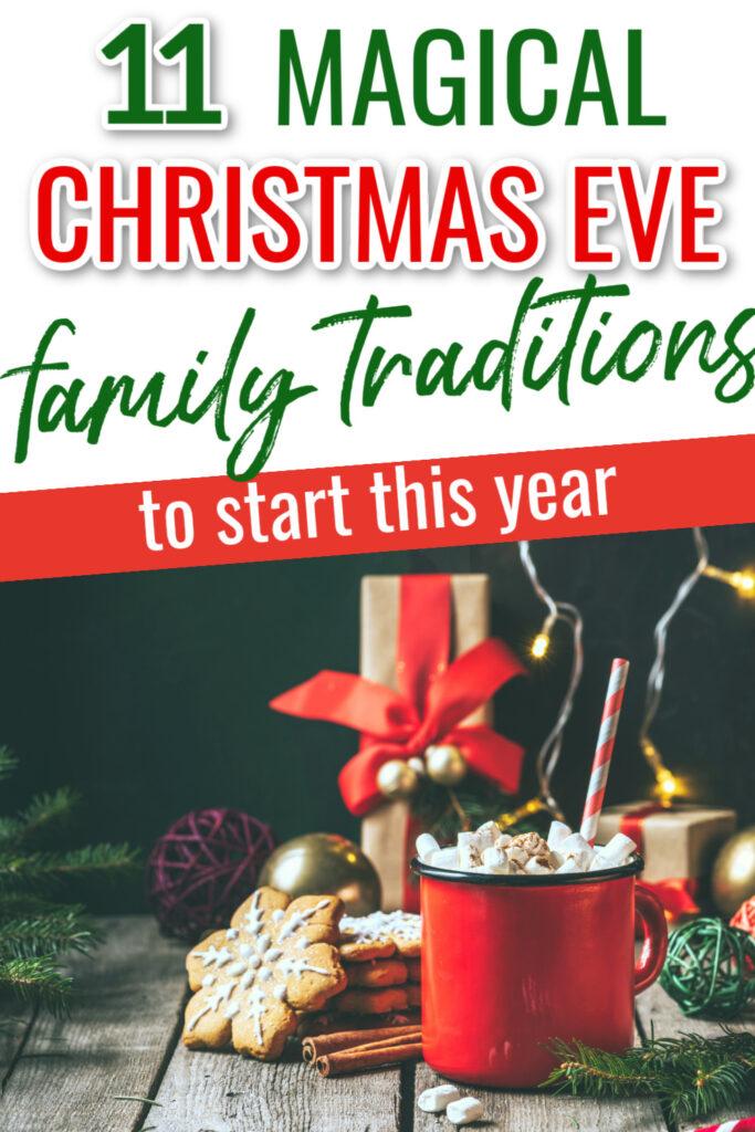 Christmas Eve tradition ideas