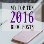 My Top Blog Posts & Pinterest Pins of 2016