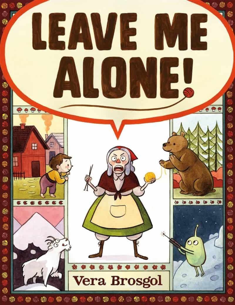 Celebrating Children's Book Week with 10 New Favorite Books - Leave Me Alone