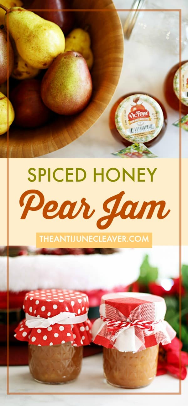 Give the Gift of Homemade Spiced Honey Pear Jam for the Holidays #ad #DonVictorHoney #HoneyForHolidays #canning #homemadejam #jam #pearjam #christmas #holidays #fall