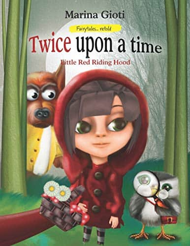 Twice Upon A Time, Little Red Riding Hood: Fairytales Retold