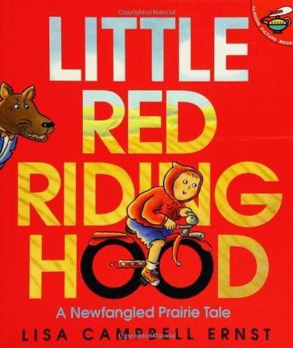 Little Red Riding Hood - A Newfangled Prairie Tale