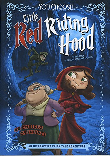 Little Red Riding Hood: An Interactive Fairy Tale Adventure (You Choose: Fractured Fairy Tales)