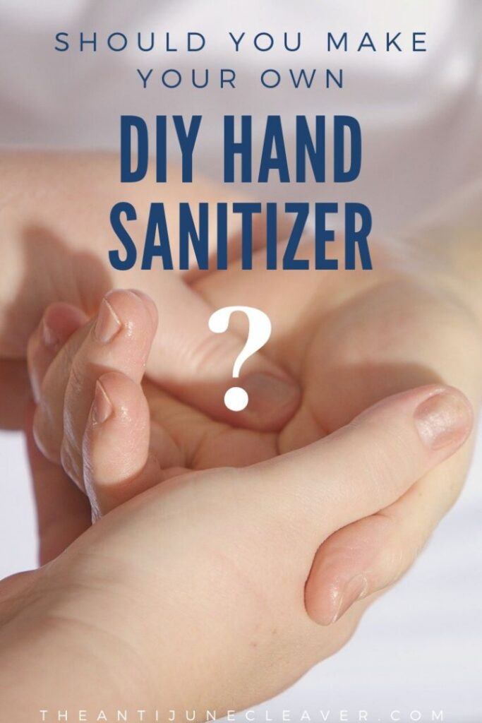 Should You Make Your Own DIY Hand Sanitizer? Plus TWO Recipes