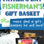 Fisherman's gift basket DIY