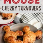 EASY Mickey Mouse Cherry Turnovers (made with Frozen Puff Pastry)