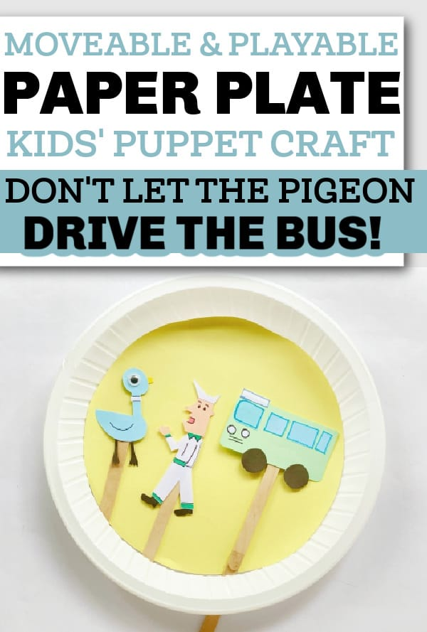 Don't Let the Pigeon Drive the Bus puppet craft