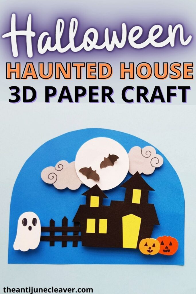 Easy 3D haunted house craft for kids